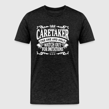 caretaker the one and only - Men's Premium T-Shirt