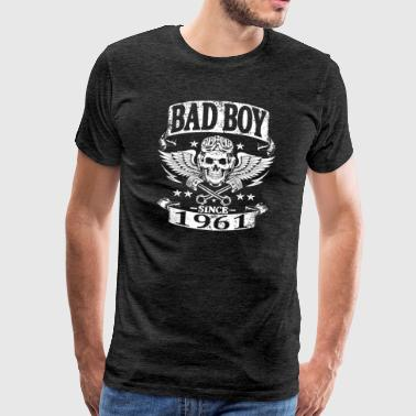Bad boy since 1961 - T-shirt Premium Homme