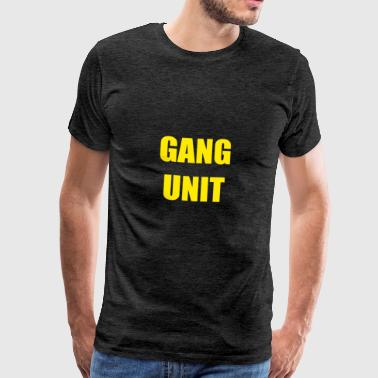 Gang unit - Men's Premium T-Shirt