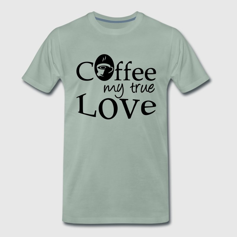 Coffee - my true Love - Men's Premium T-Shirt