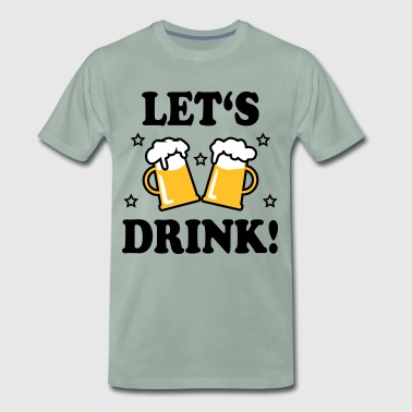 Beer Fucking 43 Let's Drink Mass Beer Prosit - Men's Premium T-Shirt