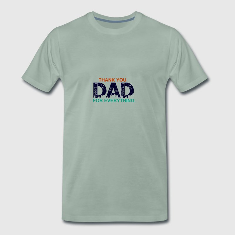 Thank you dad father dad father's day gift idea - Men's Premium T-Shirt