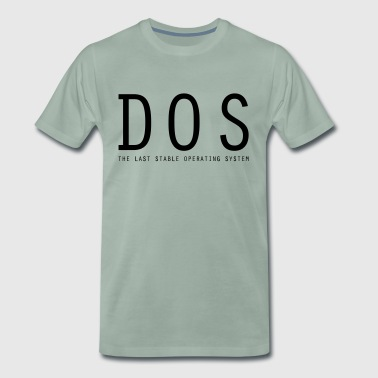 DOS - The Last Stable Operating System - Men's Premium T-Shirt