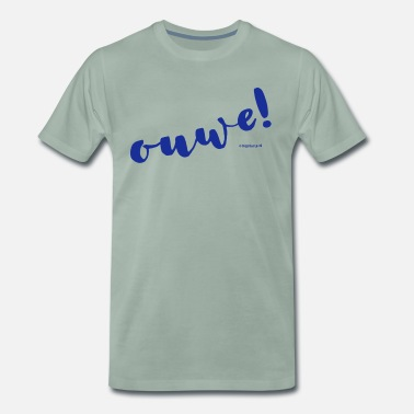 Ouwe Ouwe! - Mannen Premium T-shirt