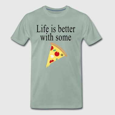life is better with some pizza - Männer Premium T-Shirt