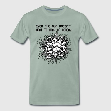 Sun does not want to work on Monday - Men's Premium T-Shirt