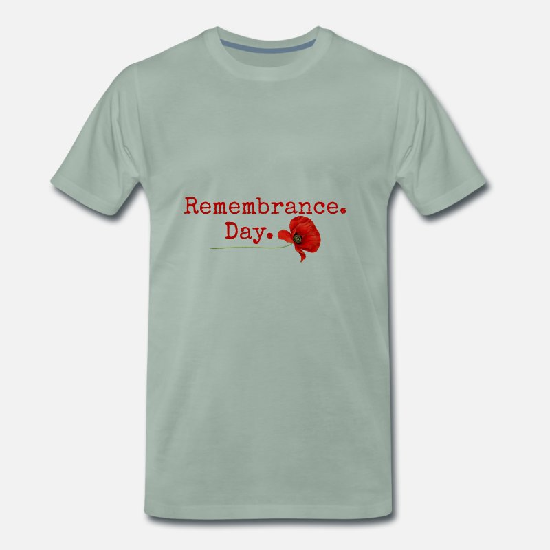 Day T-Shirts - Remembrance Day. Red Poppy Gifts - Men's Premium T-Shirt steel green