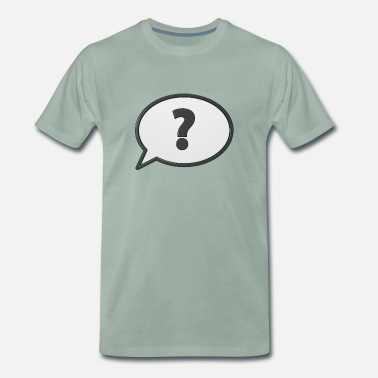 Question Confusion - understand nothing - Men's Premium T-Shirt
