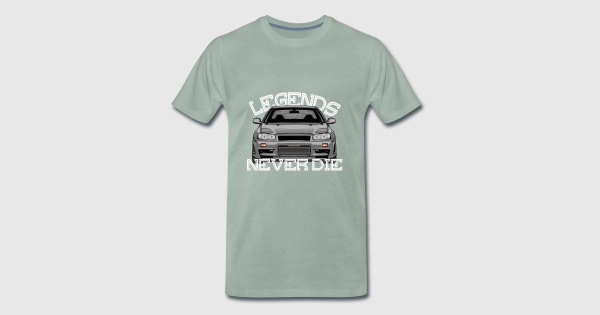 Legends Never Die Skyline R34 Von Spreadshirt