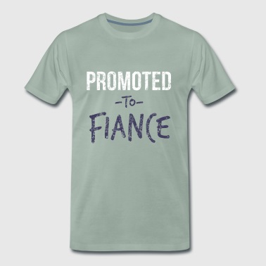 Promoted to Fiance - Newly Engaged - Men's Premium T-Shirt