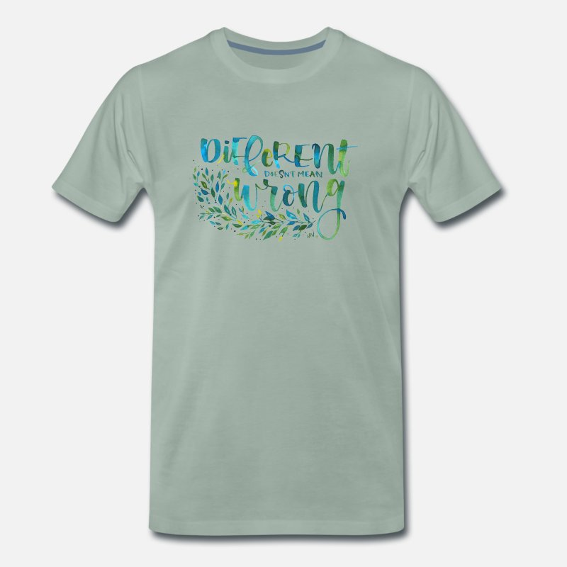 Typography T-Shirts - Different, not wrong - Men's Premium T-Shirt steel green