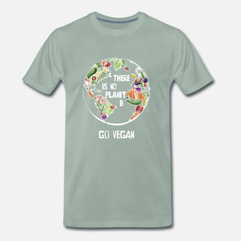Planet T-Shirts - There Is No Planet B, Go Vegan! - Men's Premium T-Shirt steel green