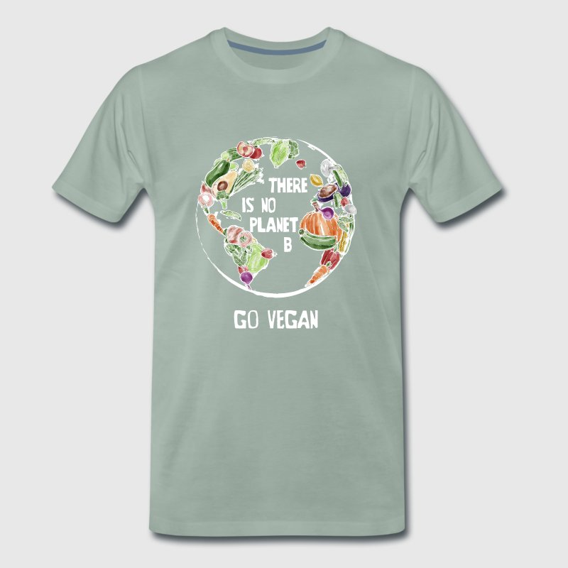 There Is No Planet B, Go Vegan! - Men's Premium T-Shirt
