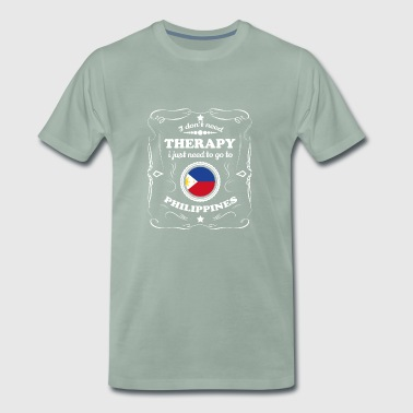 DON T NEED THERAPIE WANT GO PHILIPPINES - Männer Premium T-Shirt