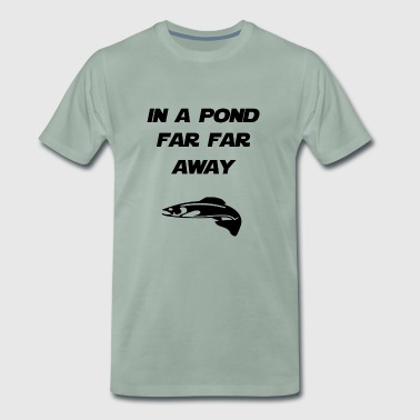 in a pond far far away - Men's Premium T-Shirt