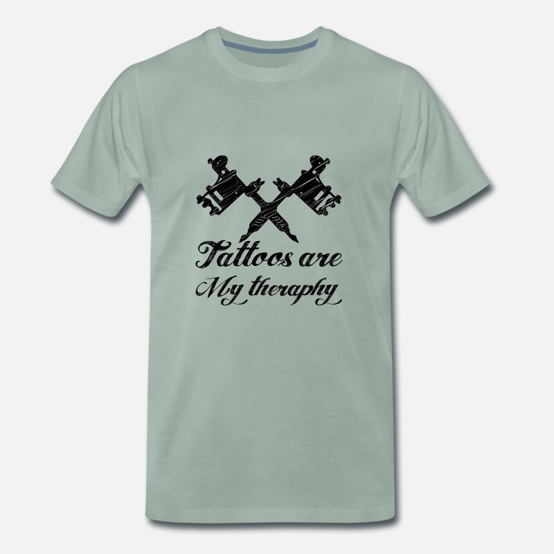 Tattooed T-Shirts - Tattoo / Tattoos: Tattoos Are My Therapy - Men's Premium T-Shirt steel green