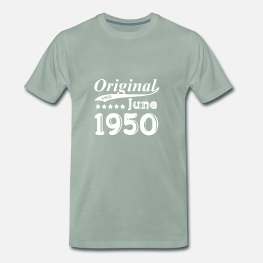 June 1950 Original Since June 1950 gift - Men's Premium T-Shirt