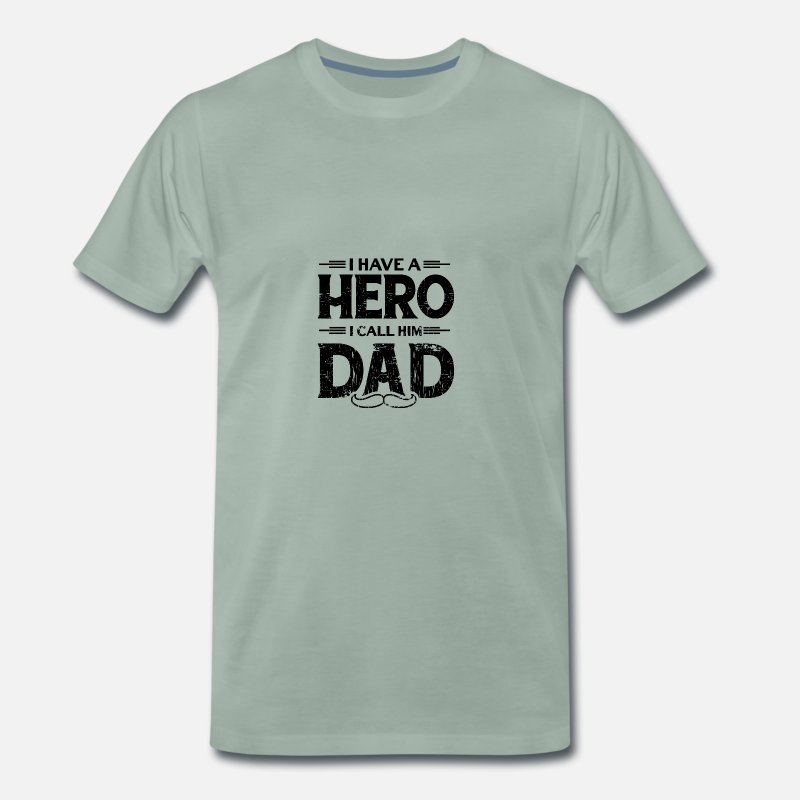 Daddy T-Shirts - DADDY FATHER PAPA DAUGHTER FATHER: HERO DAD POISON - Men's Premium T-Shirt steel green