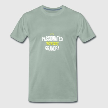 Distressed - PASSIONATED FENCING GRANDPA - Men's Premium T-Shirt