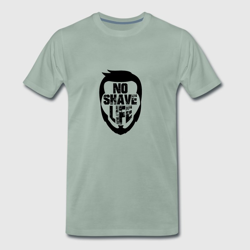 No shave life beard - Men's Premium T-Shirt