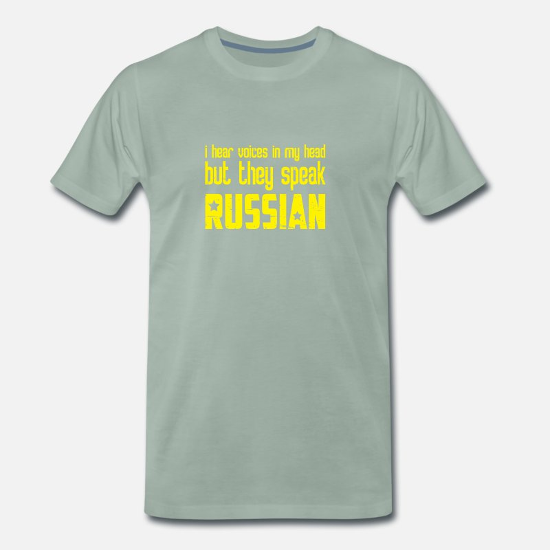 Boss T-Shirts - I Hear Voices in My Head Russian Gift - Men's Premium T-Shirt steel green