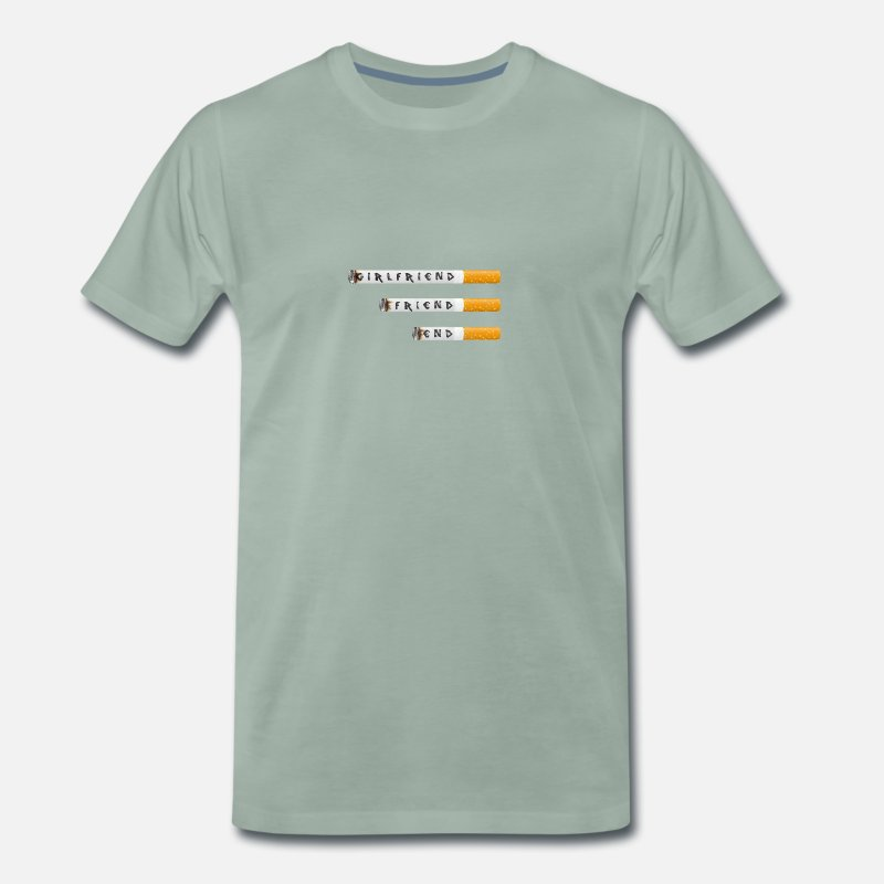 Loneliness T-Shirts - Cigarettes girlfriend-friend-end - Men's Premium T-Shirt steel green