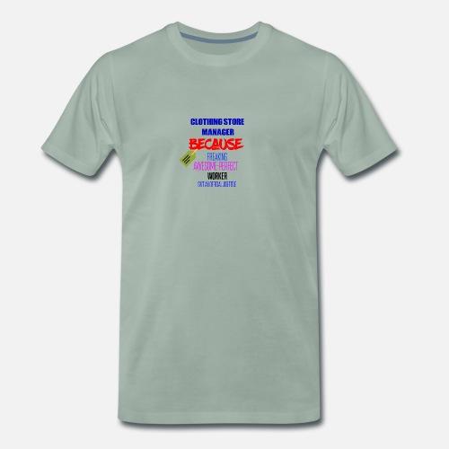 7ee928c57791f Je suis un directeur de magasin de vêtements T-shirt premium Homme    Spreadshirt