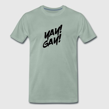 Yay Gay (noir) - T-shirt Premium Homme