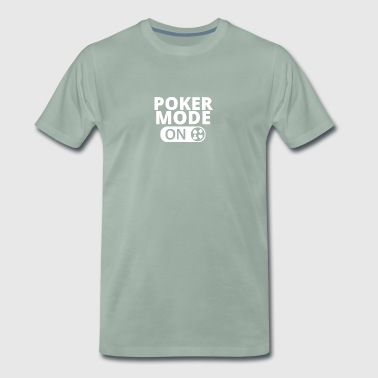 MODE ON POKER blackjack all in - Men's Premium T-Shirt