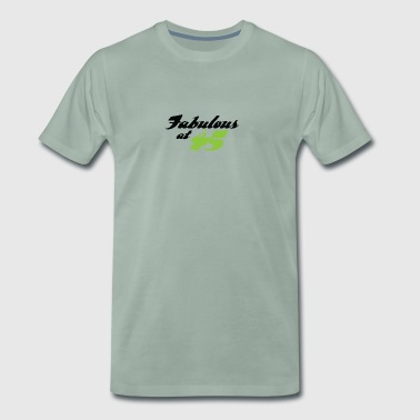 45 Years Old And Fabulous! - Men's Premium T-Shirt