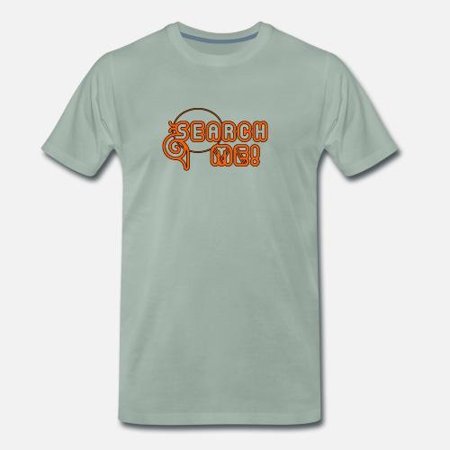 Recherche moi - Votre âme sœur est à la recherche pour vous! T-shirt  premium Homme   Spreadshirt 65660b6ff578