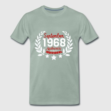 Authentic & Individual since September 1968 - Men's Premium T-Shirt