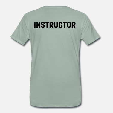 Instructor Instructor - Men's Premium T-Shirt