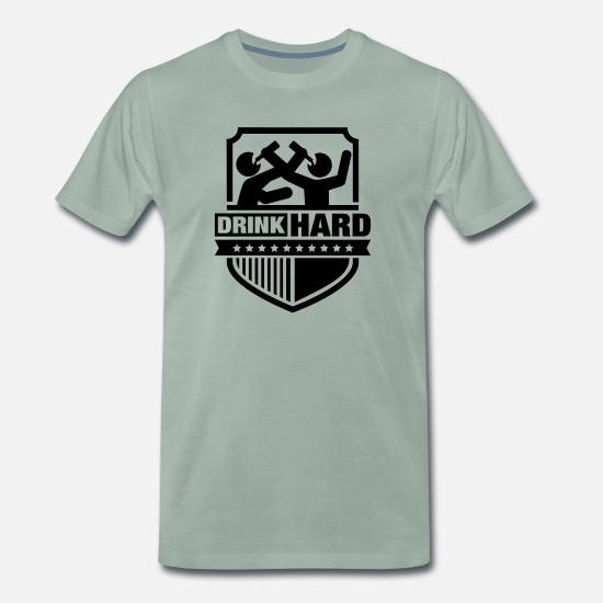 Highschool T-Shirts - drink_hard_1_f1 - Men's Premium T-Shirt steel green