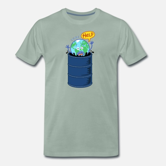 Earth Day T-Shirts - Earth asking for help when drowning in oil barrel - Men's Premium T-Shirt steel green