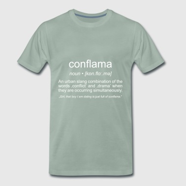 conflama, american slang for conflict and drama - Men's Premium T-Shirt