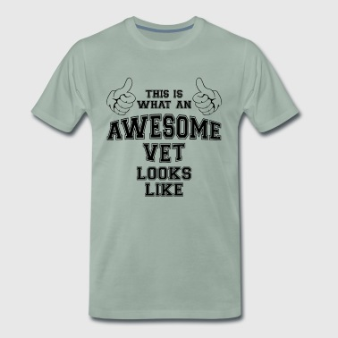 This is what an awesome vet looks like Gifts. - Men's Premium T-Shirt