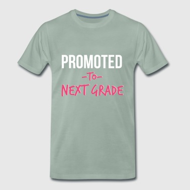 Promoted To Next Grade Highschool - Men's Premium T-Shirt