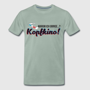 Why I smile? Kopfkino! (3D glasses) - Men's Premium T-Shirt