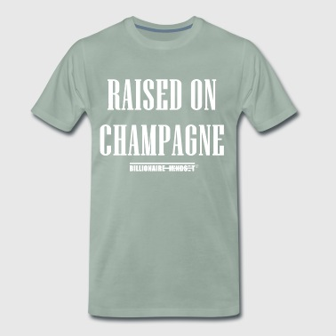 Raised On Champagne by BILLIONAIRE MIND$ET - Männer Premium T-Shirt