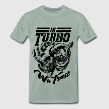 We Trust in Turbo Skull, Tuner, Mechaniker, Boost - Männer Premium T-Shirt
