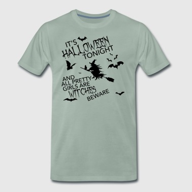 It's HALLOWEEN tonight and all WITCHES vector - Men's Premium T-Shirt