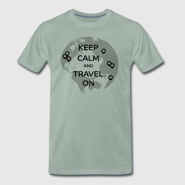 Keep Calm and Travel On - Männer Premium T-Shirt