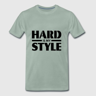 HARD is my STYLE - Mannen Premium T-shirt