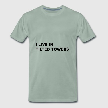 I Live In Tilted Towers - Men's Premium T-Shirt