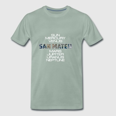 Solar System Planet Earth San Mateo Gift - Men's Premium T-Shirt