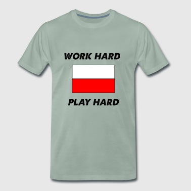work hard play hard - Men's Premium T-Shirt