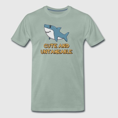Shark Quote ➢ Cute And Untameable Shark - Men's Premium T-Shirt
