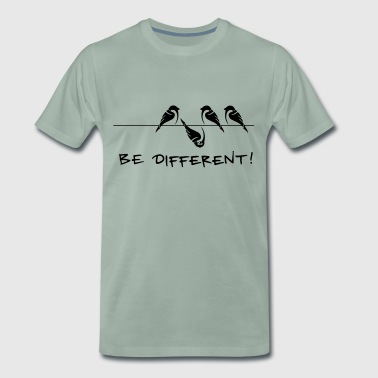 Sparrow bird be different Be different cool gift - Men's Premium T-Shirt