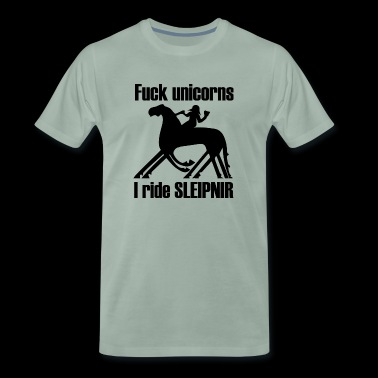 fuck unicorns i ride sleipnir - Men's Premium T-Shirt